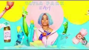 Tayla Parx - Easy